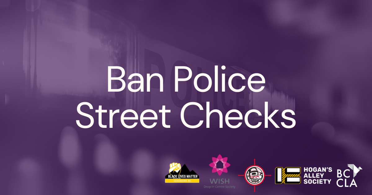 Over 90 Organizations Call for Street Check Ban